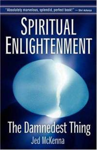 spiritual-enlightenment-damnedest-thing-jed-mckenna-paperback-cover-art